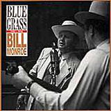 Bill Monroe - 