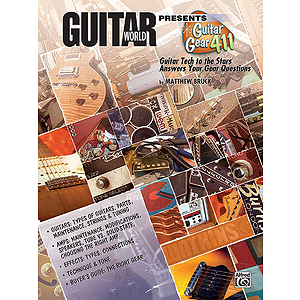 Guitar World Presents Guitar Gear 411