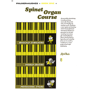 Palmer-Hughes Spinet Organ Course - Book 1