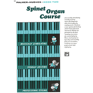 Palmer-Hughes Spinet Organ Course - Book 2