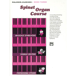 Palmer-Hughes Spinet Organ Course - Book 3