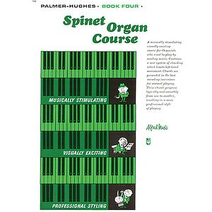 Palmer-Hughes Spinet Organ Course - Book 4