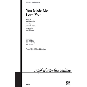 You Made Me Love You - 3-Part Mixed