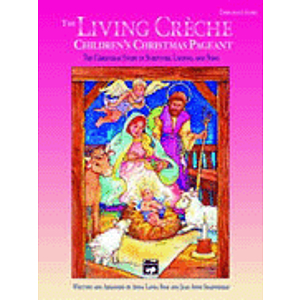 Living Creche, The-Children&#039;s Christmas Pageant - Preview Pack (1 Singer&#039;s Edition &amp; Listening CD)