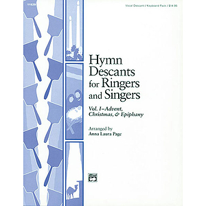 Hymn Descants for Ringers and Singers, Vol I (Advent, Christmas & Epiphany) - Vocal/Keyboard Pack (Reproducible Sheets)