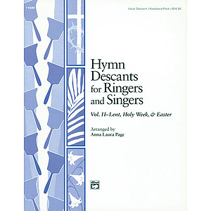 Hymn Descants for Ringers and Singers, Vol Ii (Lent, Holy Week & Easter) - Vocal/Keyboard Pack (Reproducible Sheets)