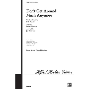 Don't Get Around Much Anymore - SATB