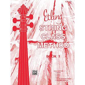 Etling String Class Method, Book 1: Cello