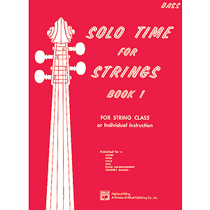 Solo Time for Strings, Book 1: Bass