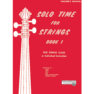 Solo Time for Strings, Book 1: Teacher's Manual