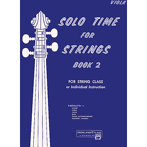 Solo Time for Strings, Book 2: Viola