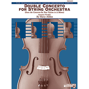 Double Concerto for String Orchestra From Concerto for Two Violins in A Minor