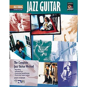 Mastering Jazz Guitar: Chord/Melody - Book