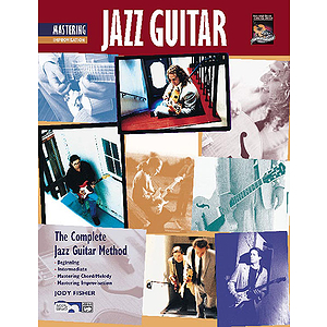 Mastering Jazz Guitar: Improvisation - Book