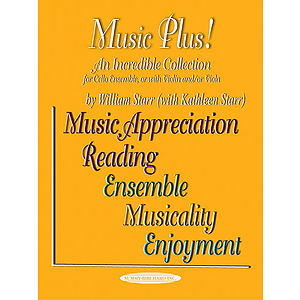 Music Plus! for Cello Ensemble Or with Violin And/Or Viola