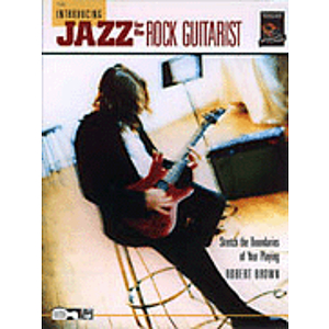 Introducing Jazz for The Rock Guitarist - Book &amp; CD