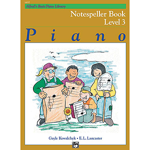 Alfred's Basic Piano Course - Notespeller Book Level 3
