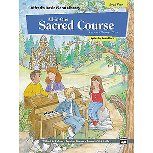 Alfred's All-In-One Sacred Course (Book Four)
