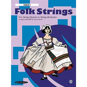 Folk Strings for String Orchestra Or Quartet 1St Violin