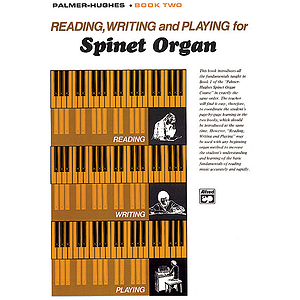 Reading, Writing, and Playing for Spinet Organ - Book 2