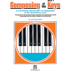 Composing Music At the Keys - Book 1