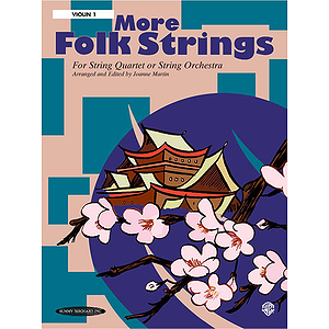 More Folk Strings for String Quartet Or String Orchestra Violin 1