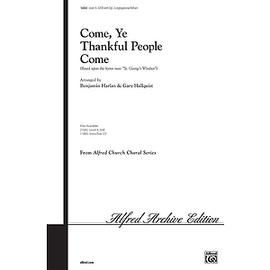 Come, Ye Thankful People, Come - SATB W/Optional Congregational Refrain and 2 Trpts, 2 Tbns, Tuba