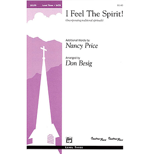 I Feel the Spirit! - SATB