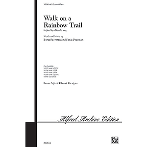 Walk on A Rainbow Trail - 2-Part