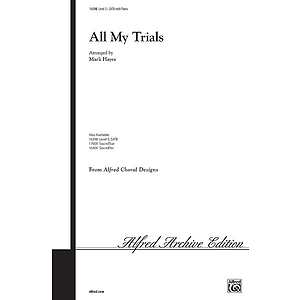 All My Trials - SATB