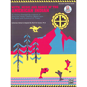 Myth, Music, and Dance of The American Indian - CD