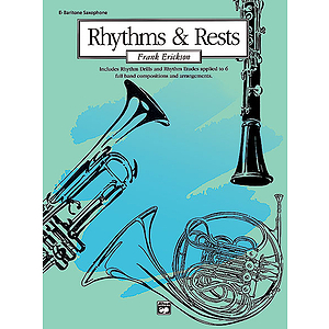 Rhythms and Rests: Eb Baritone Saxophone