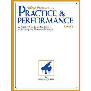 Masterwork Practice & Performance, Level 3
