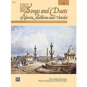Songs and Duets of Garcia, Malibran and Viardot (High)