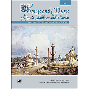 Songs and Duets of Garcia, Malibran and Viardot (Low)