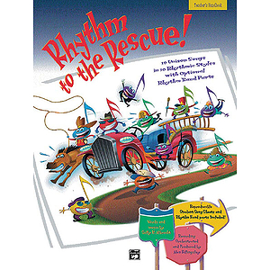 Rhythm To the Rescue!, 10 Unison Songs in 10 Different Rhythmic Styles - CD Classroom Kit (Book/Cd)