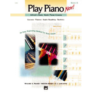 Alfred's Basic Adult Play Piano Now! Book 2
