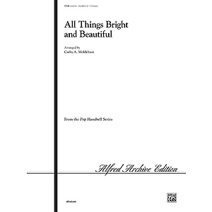 All Things Bright and Beautiful - 3-5 Octaves 3+
