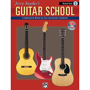 Jerry Snyder's Guitar School - Method Book 1 - Book & CD