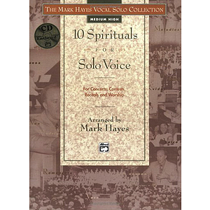 Mark Hayes Vocal Solo Collection: 10 Spirituals for Solo Voice - Book and Accompaniment CD (Medium High)