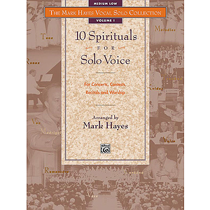 Mark Hayes Vocal Solo Collection: 10 Spirituals for Solo Voice - Book (Medium Low)