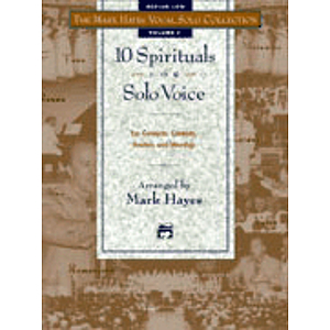 Mark Hayes Vocal Solo Collection: 10 Spirituals for Solo Voice - Accompaniment CD (Medium Low)