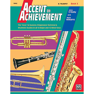 Accent on Achievement, Book 3: Bb Trumpet