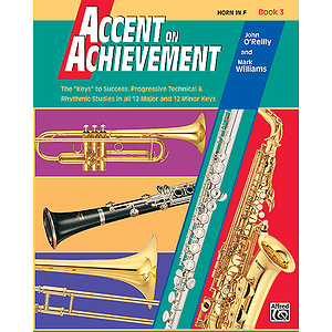 Accent on Achievement, Book 3: Horn in F
