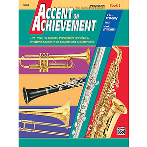 Accent on Achievement, Book 3: Percussion!Snare Drum, Bass Drum and Accessories