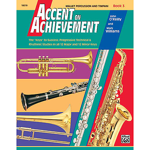 Accent on Achievement, Book 3: Mallet Percussion and Timpani