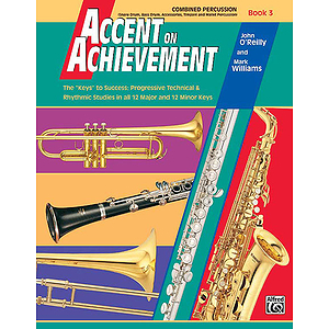 Accent on Achievement, Book 3: Combined Percussion!S.D., B.D., Access., Timp. and Mallet Percussion