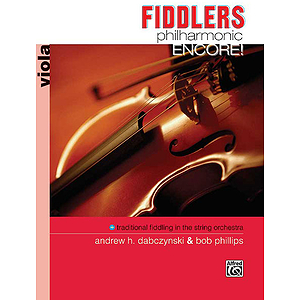 Fiddlers Philharmonic Encore!: Viola