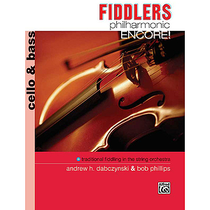 Fiddlers Philharmonic Encore!: Cello and Bass