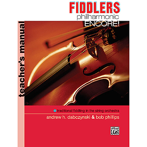 Fiddlers Philharmonic Encore!: Conductor&#039;s Score